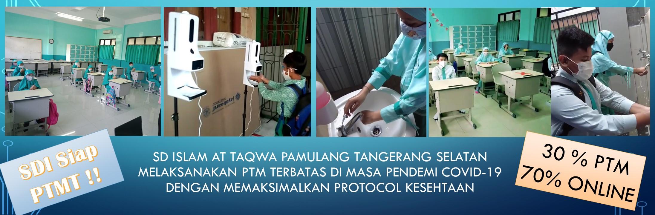 SD Islam At Taqwa SIap PTMT dengan Memaksimalkan Protokol Kesehatan dan Pembelajaran